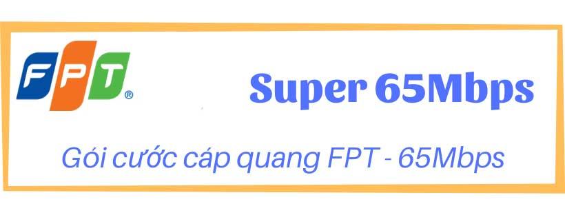 goi-cuoc-internet-fpt-super65-bao-nhieu-tien-lapinternet247.com-2